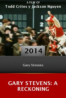 Watch Gary Stevens: A Reckoning online stream