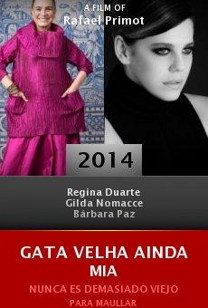 Watch Gata Velha Ainda Mia online stream
