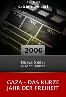 Gaza - Das kurze Jahr der Freiheit online free