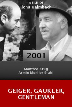 Geiger, Gaukler, Gentleman online free