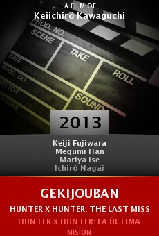 Ver película Gekijouban Hunter x Hunter: The Last Mission