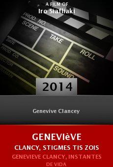 Watch Geneviève Clancy, stigmes tis zois online stream