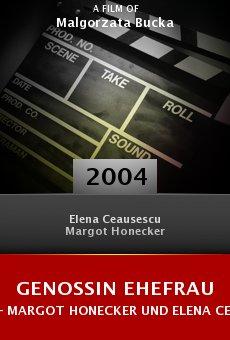 Genossin Ehefrau - Margot Honecker und Elena Ceausescu online free