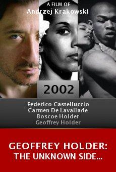 Geoffrey Holder: The Unknown Side... online free