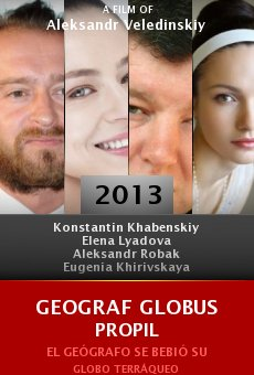 Ver película Geograf globus propil