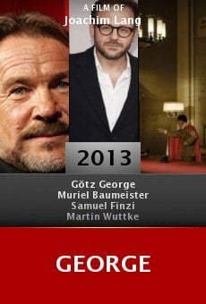 Watch George online stream