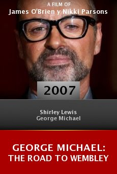 George Michael: The Road to Wembley online free