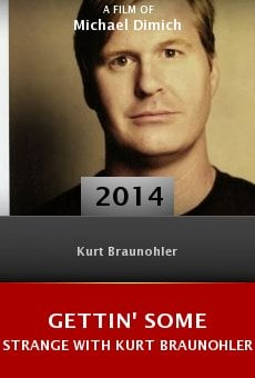 Gettin' Some Strange with Kurt Braunohler online free