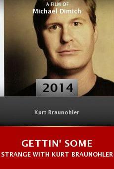 Ver película Gettin' Some Strange with Kurt Braunohler