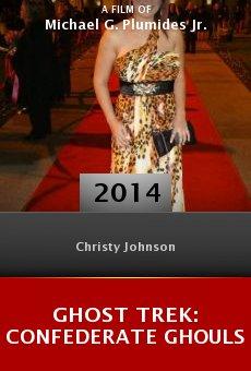 Watch Ghost Trek: Confederate Ghouls online stream
