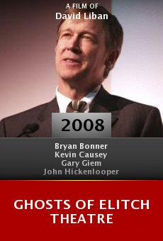 Ghosts of Elitch Theatre online free