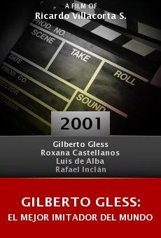 Gilberto Gless: El mejor imitador del mundo online free