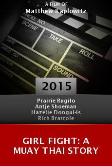 Ver película Girl Fight: A Muay Thai Story