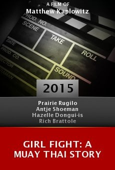 Girl Fight: A Muay Thai Story Online Free