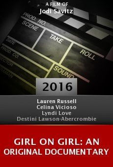 Ver película Girl on Girl: An Original Documentary