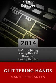 Ver película Glittering Hands