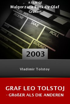 Graf Leo Tolstoj - Größer als die anderen online free