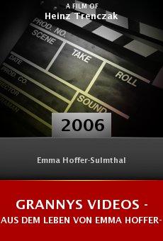 Grannys Videos - Aus dem Leben von Emma Hoffer-Sulmthal online free