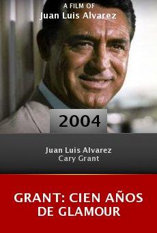 Grant: Cien años de glamour online free