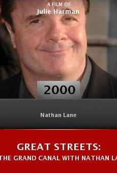 Great Streets: The Grand Canal with Nathan Lane online free