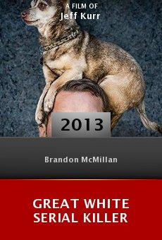 Ver película Great White Serial Killer
