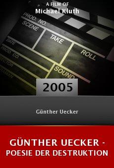 Günther Uecker - Poesie der Destruktion online free