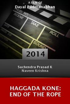 Ver película Haggada Kone: End of the Rope