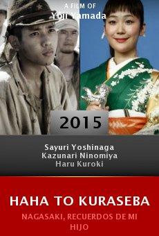 Ver película Haha to kuraseba