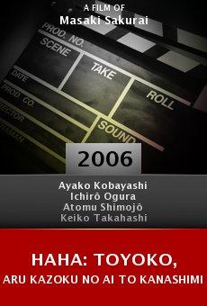 Haha: Toyoko, aru kazoku no ai to kanashimi online free