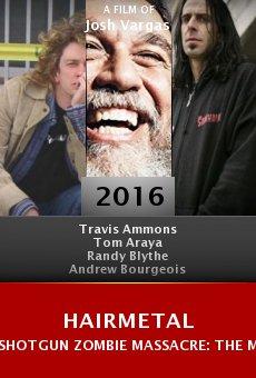 Watch Hairmetal Shotgun Zombie Massacre: The Movie online stream