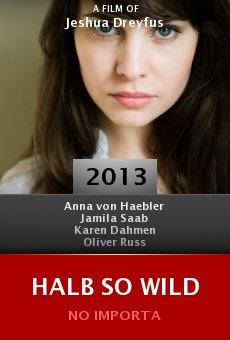 Watch Halb so wild online stream