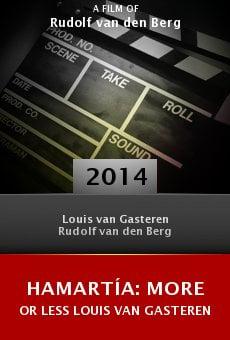 Ver película Hamartía: More or Less Louis van Gasteren