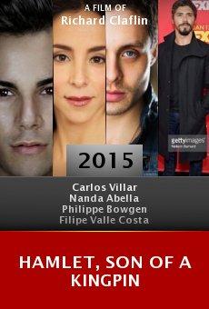 Ver película Hamlet, Son of a Kingpin