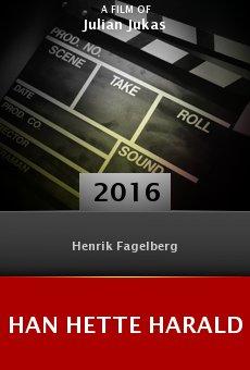 Watch Han Hette Harald online stream
