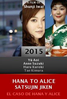 Ver película Hana to Alice Satsujin Jiken