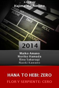 Ver película Hana to hebi: Zero
