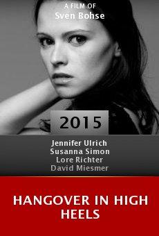 Hangover in High Heels online free