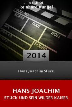 Ver película Hans-Joachim Stuck und sein Wilder Kaiser