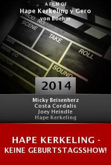 Watch Hape Kerkeling - Keine Geburtstagsshow! online stream