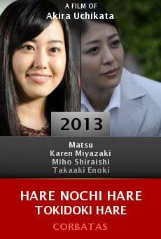 Ver película Hare nochi hare tokidoki hare