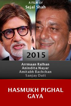 Ver película Hasmukh Pighal Gaya