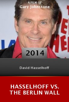 Ver película Hasselhoff vs. The Berlin Wall