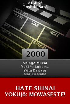Hate shinai yokujô: Mowaseste! online free