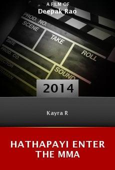 Ver película Hathapayi Enter the MMA