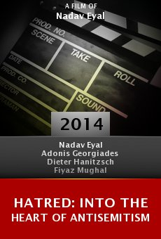 Hatred: Into the Heart of Antisemitism online free