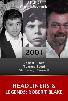 Headliners & Legends: Robert Blake online free
