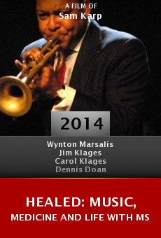 Watch Healed: Music, Medicine and Life with MS online stream