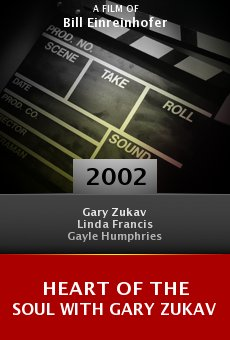 Heart of the Soul with Gary Zukav online free