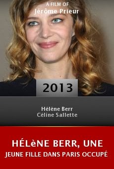 Hélène Berr, une jeune fille dans Paris occupé online
