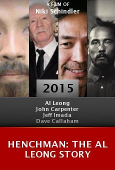 Ver película Henchman: The Al Leong Story